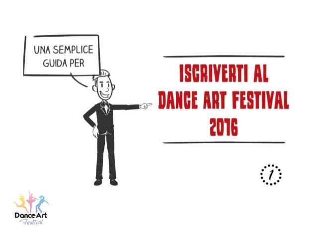 Dance Art Festival 2016: Come iscriversi