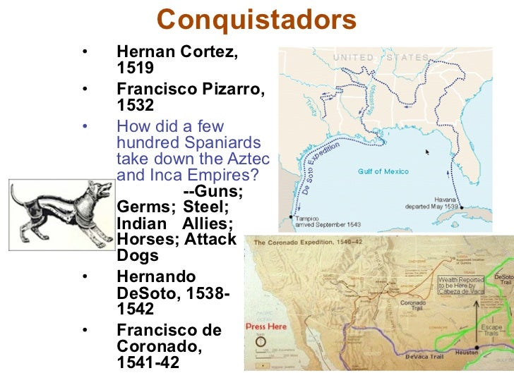 Conquistadors hernan cortez 1519 francisco pizarro 1532 how did a