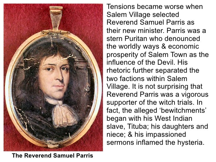 the characterization of reverend samuel parris Here is a character study of reverend parris, the self-righteous spiritual leader in the crucible, arthur miller's drama about the salem witch hunts.