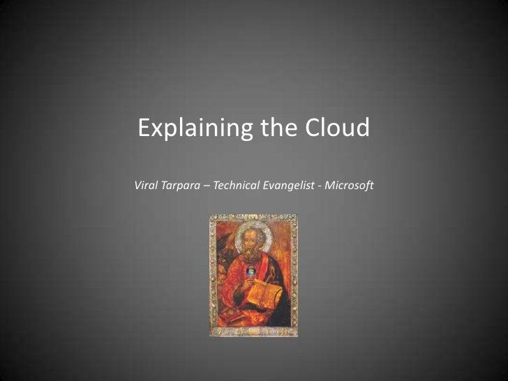 Explaining The Cloud