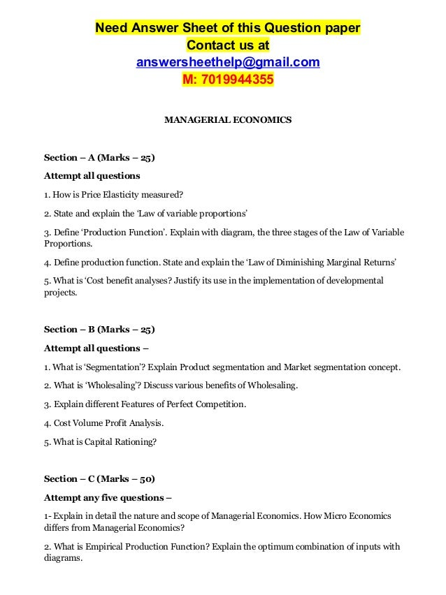 answer sheet managerial economics There are a few websites that offer economics questions and answers for free,  but they do not always provide solutions to the particular problems you have.