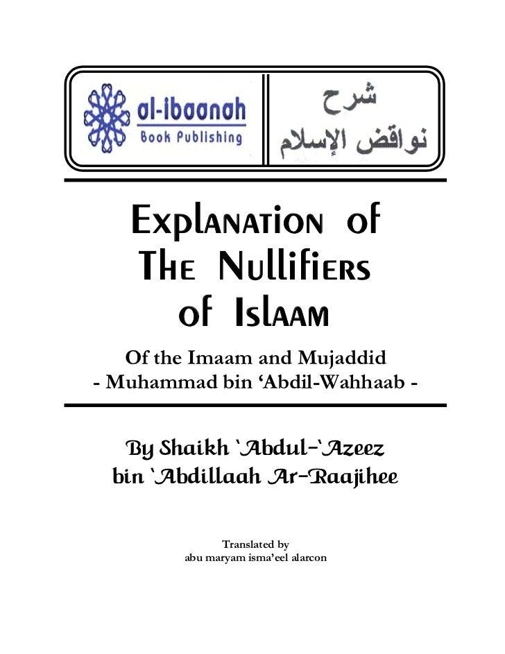 Explanation of   The Nullifiers     of Islaam   Of the Imaam and Mujaddid- Muhammad bin 'Abdil-Wahhaab -  By Shaikh ÂAbdul...
