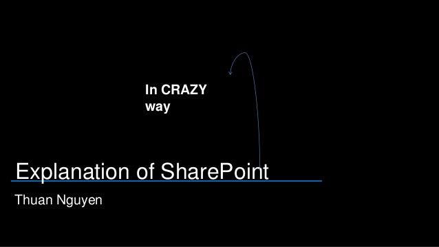 Explanation of sp in crazy way