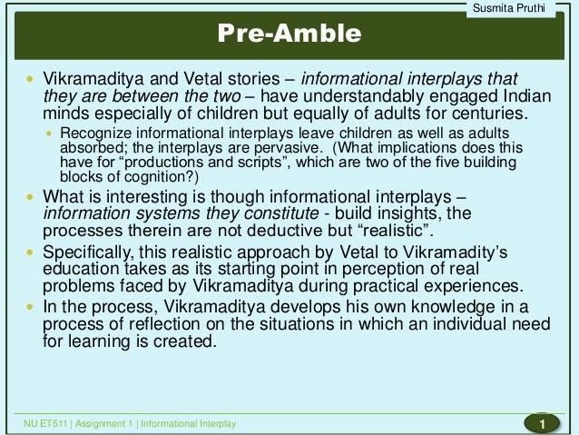 Susmita Pruthi                                            Pre-Amble Vikramaditya and Vetal stories – informational interp...
