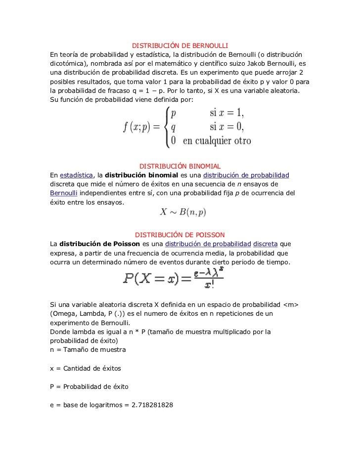 DISTRIBUCIÓN DE BERNOULLIEn teoría de probabilidad y estadística, la distribución de Bernoulli (o distribucióndicotómica),...