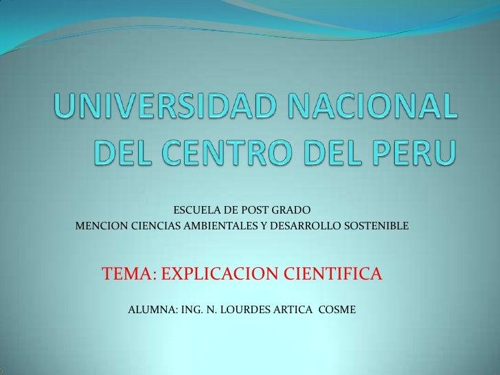 UNIVERSIDAD NACIONAL DEL CENTRO DEL PERU<br />ESCUELA DE POST GRADO<br />MENCION CIENCIAS AMBIENTALES Y DESARROLLO SOSTENI...