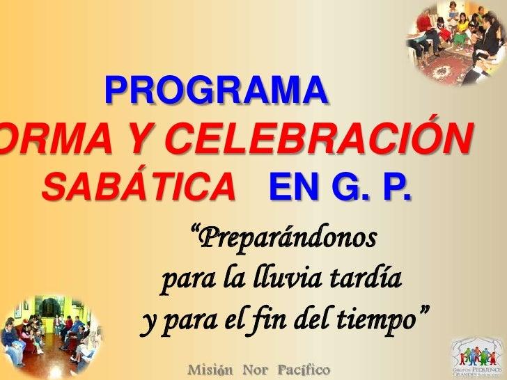 Explicacion De Forma Y  Festividad Sabatica  14 17 Oct