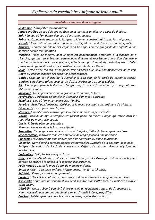 Explication du vocabulaire Antigone de Jean Anouilh Vocabulaire employé dans Antigone Se dresser : Manifester son oppositi...