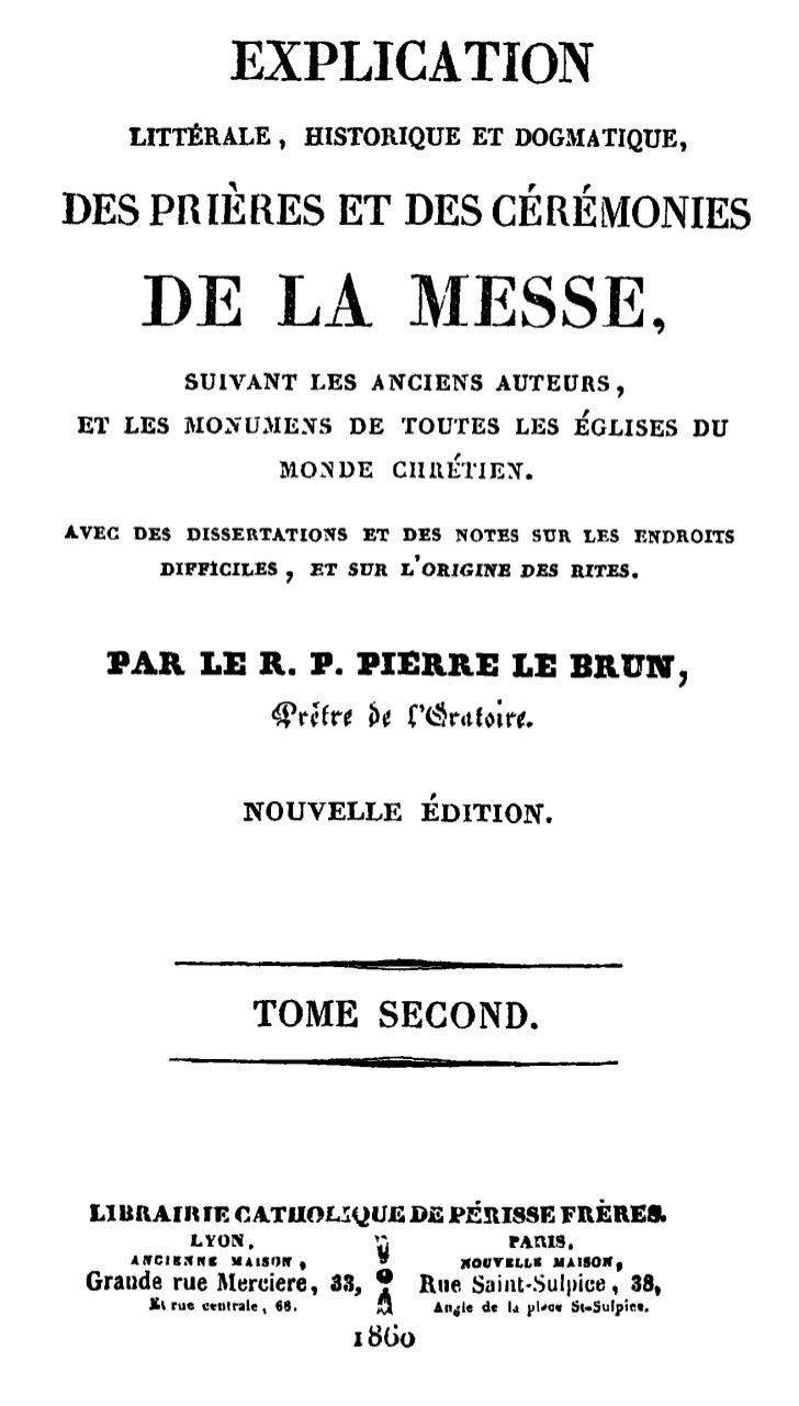 Explication litterale, historique_et_dogmatique_des_prieres_et_des_ceremonies_de_la_messe_(tome_2)_