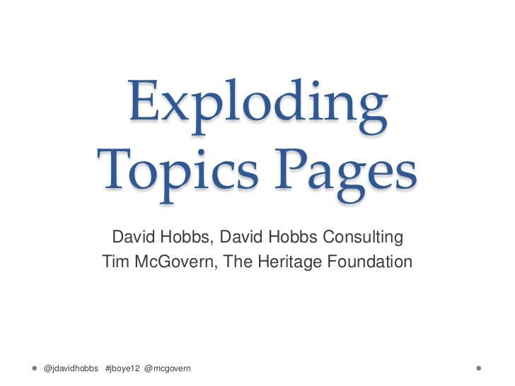 Exploding           Topics Pages             David Hobbs, David Hobbs Consulting            Tim McGovern, The Heritage Fou...