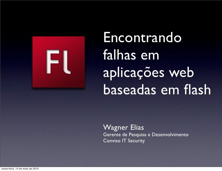 Encontrando falhas em aplicações web baseadas em flash
