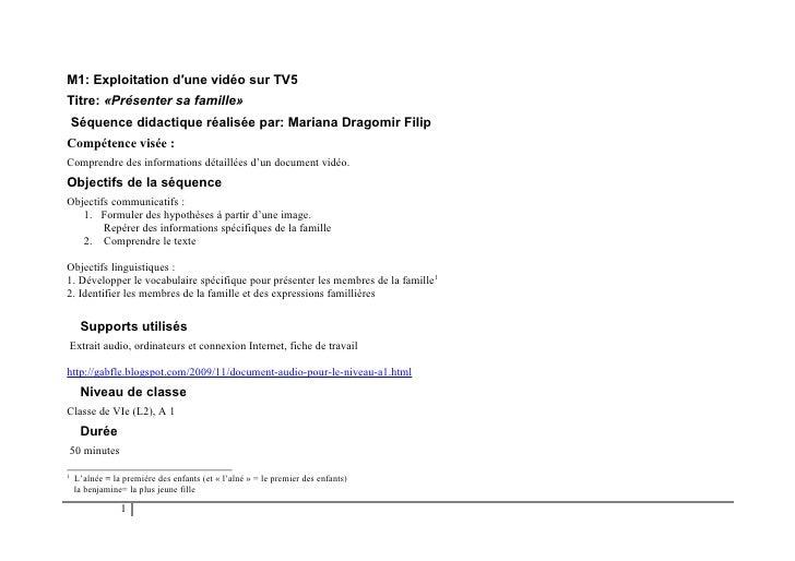 M1: Exploitation d′une vidéo sur TV5Titre: «Présenter sa famille»    Séquence didactique réalisée par: Mariana Dragomir Fi...