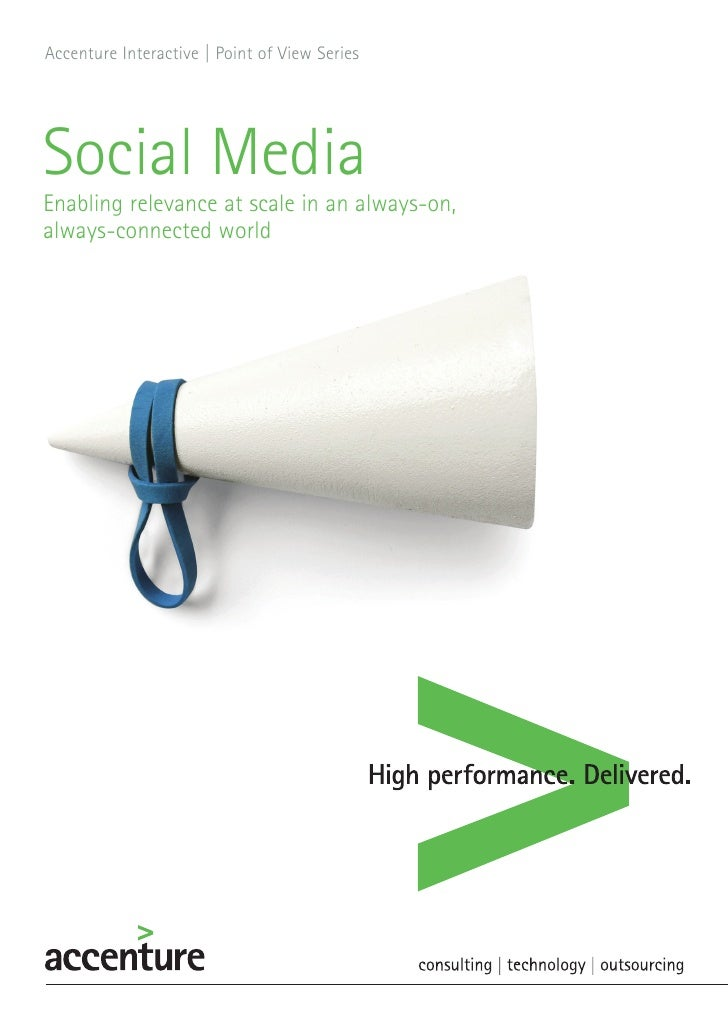 Accenture Interactive  Point of View Series                      |Social MediaEnabling relevance at scale in an always-on,...