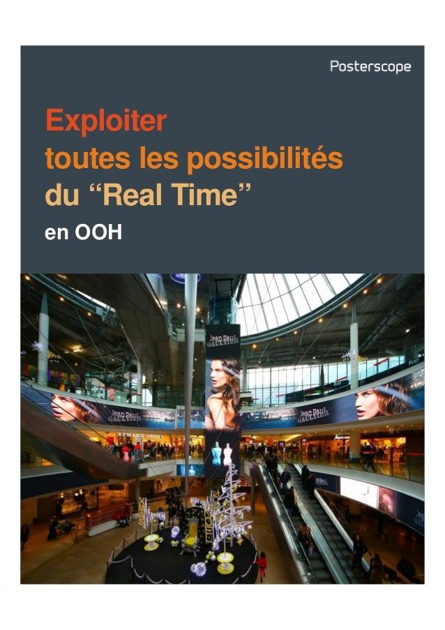 """Exploiter toutes les possibilités du """"Real Time"""" en OOH"""