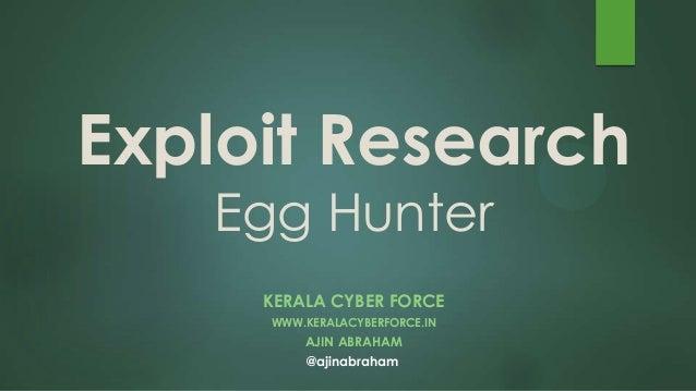 Exploit Research and Development Megaprimer: Win32 Egghunter