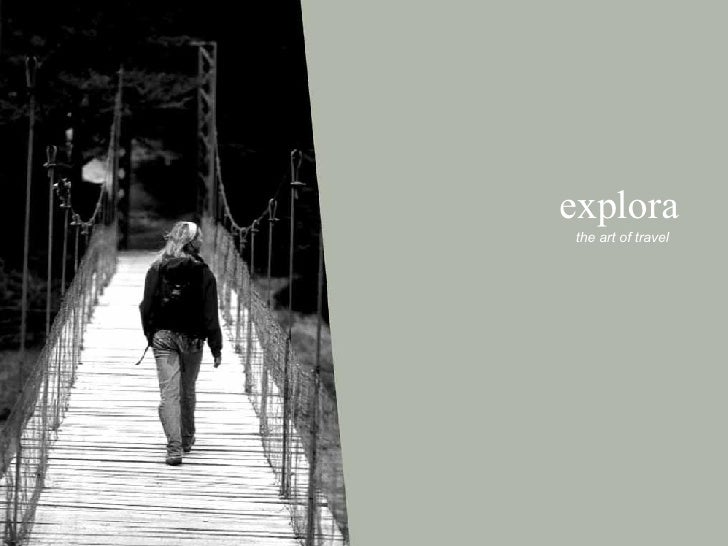 explora the art of travel