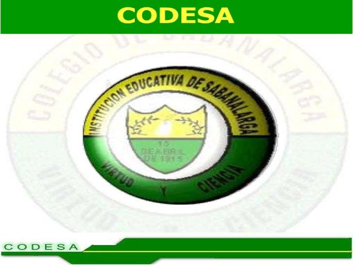 Institución Educativa De Sabanalarga                 CODESA     Servicio de Orientación Y Apoyo             Psicopedagógic...