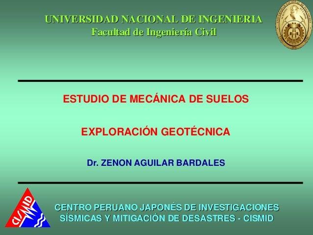 UNIVERSIDAD NACIONAL DE INGENIERIA       Facultad de Ingeniería Civil  ESTUDIO DE MECÁNICA DE SUELOS      EXPLORACIÓN GEOT...