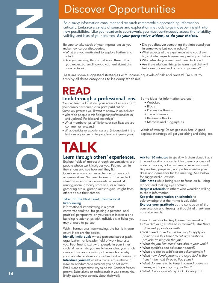 Discover OpportunitiesEXPLORATION              Be a savvy information consumer and research careers while approaching info...