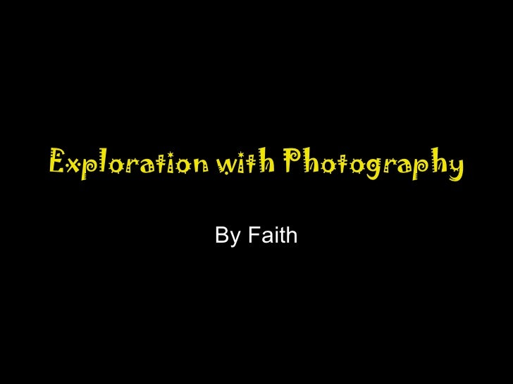 Exploration With Photography 2