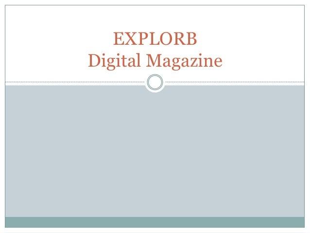 EXPLORB Digital Magazine