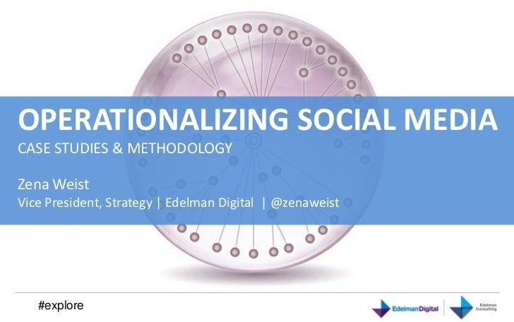 Operationalizing Social Media