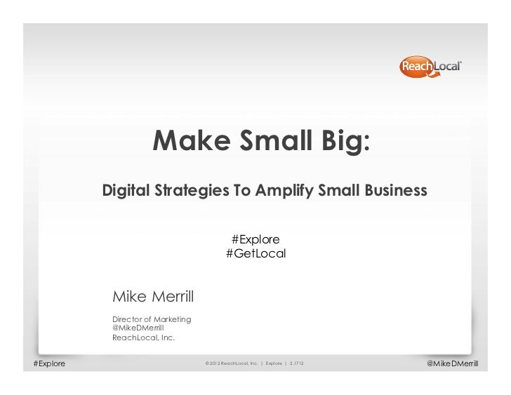 Make Small Big:           Digital Strategies To Amplify Small Business                                             #Explor...
