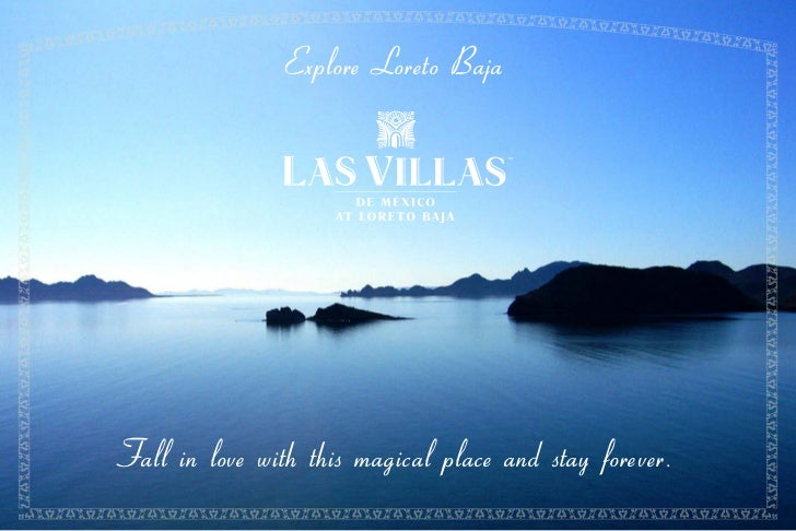 Explore Loreto BajaFall in love with this magical place and stay forever.