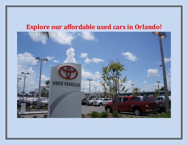 Explore our affordable used cars in Orlando!