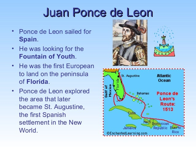 the life and early exploration of florida of juan ponce de leon Age of exploration: juan ponce de leon  ponce de leon also explored the florida  very little is known about juan ponce de leon because many parts of his life.