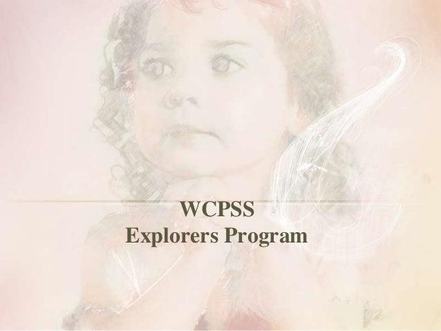 WCPSSExplorers Program