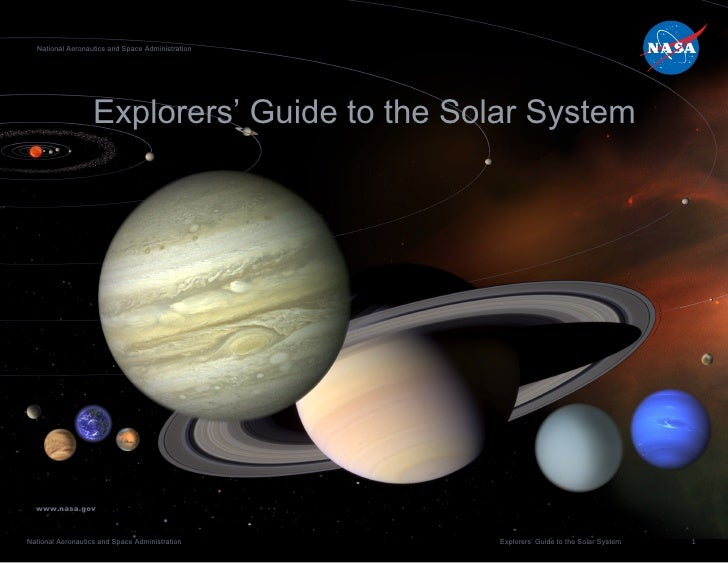 Explorers' Guide to the Solar System National Aeronautics and Space Administration www.nasa.gov
