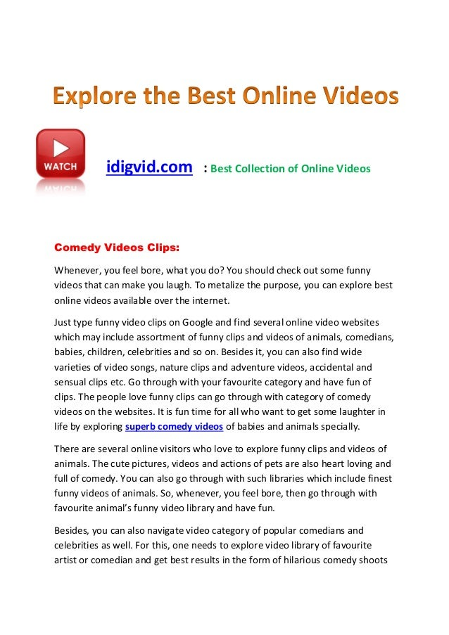 idigvid.com : Best Collection of Online Videos Comedy Videos Clips: Whenever, you feel bore, what you do? You should check...