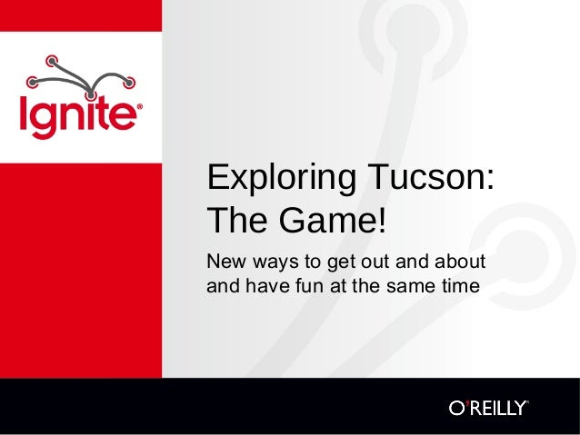 Exploring Tucson: The Game! New ways to get out and about and have fun at the same time