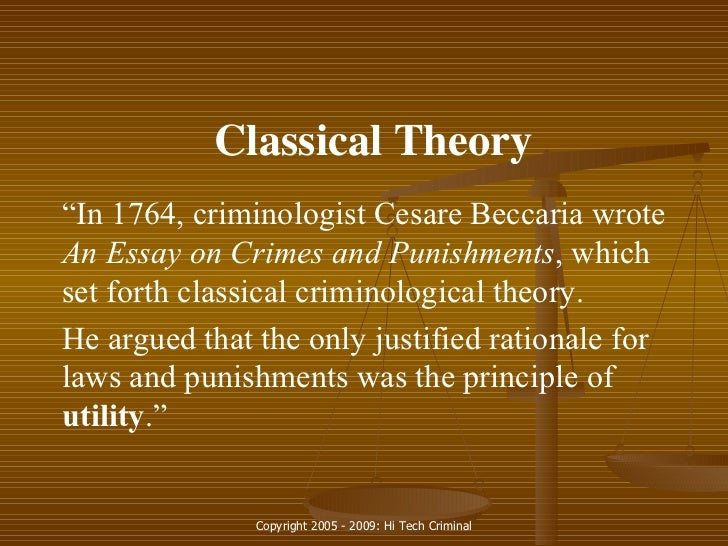 essay on crimes and punishments 1764 Cesare beccaria- on torture, of crimes and punishments, 1764 roxie burger andrea haake larissa lamas bola saliu deja sterling topic discussion every act of authority of one man over another that does not derive from absolute necessity is tyrannical.