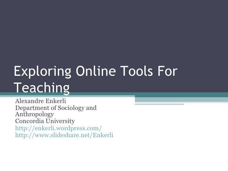 Exploring Online Tools for Teaching (Clean)