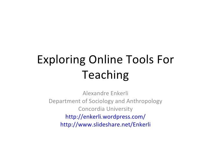 Exploring Online Tools for Teaching (Draft)