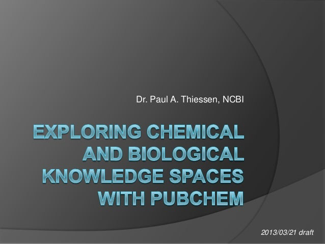 Exploring Chemical and Biological Knowledge Spaces with PubChem