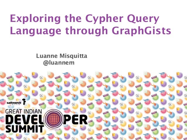 Exploring the Cypher Query Language through GraphGists Luanne Misquitta
