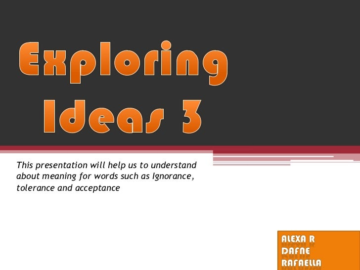 Exploring ideas 3