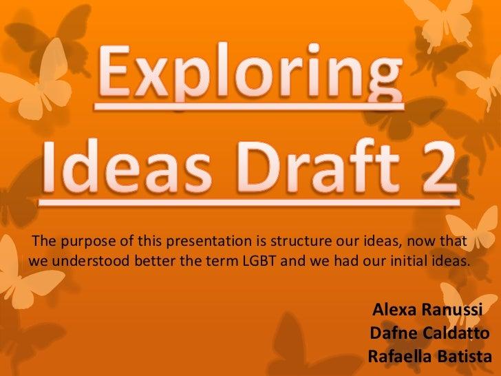 Exploring ideas draft 2