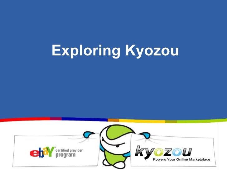 Exploring Kyozou