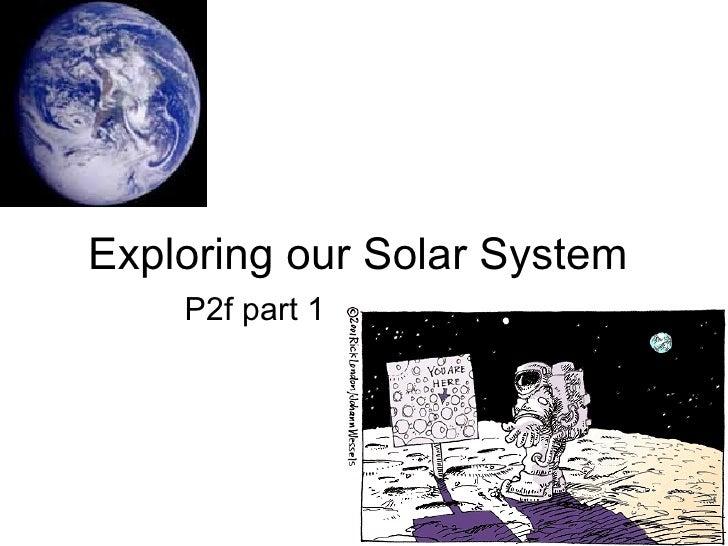 Exploring Our Solar System Part 1