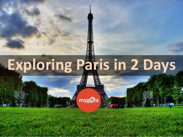 Exploring Paris in 2 Days