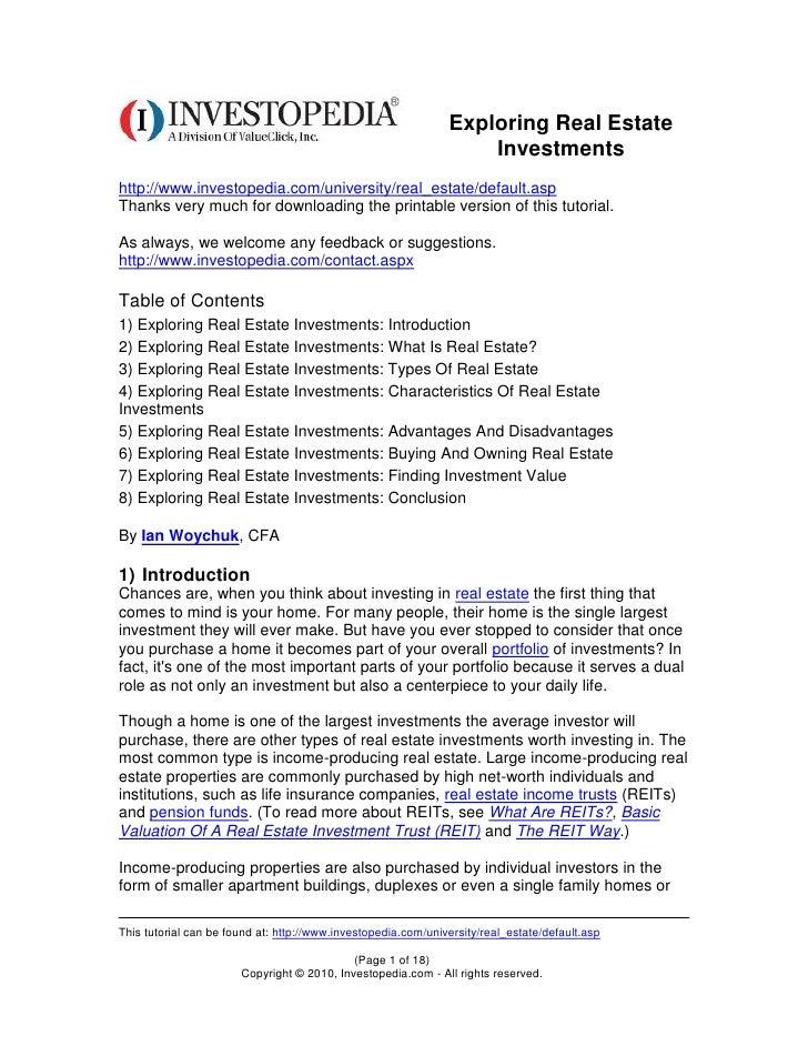 Exploring Real Estate                                                                   Investmentshttp://www.investopedia...