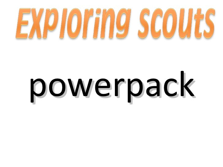 Exploring scouts powerpack
