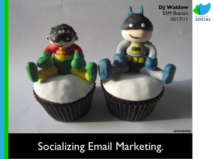 Socializing Email Marketing