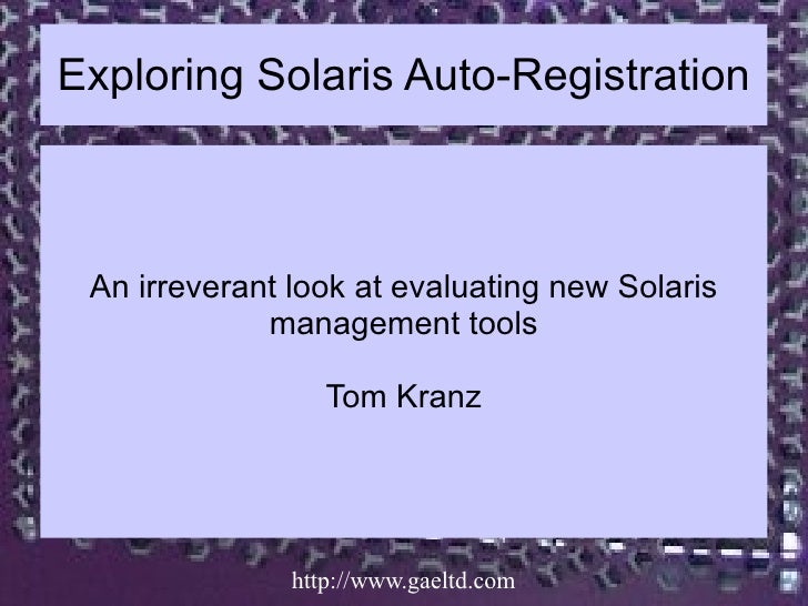 Exploring Solaris Autoregistration