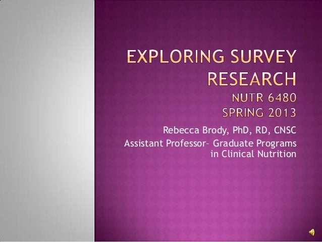 Rebecca Brody, PhD, RD, CNSCAssistant Professor– Graduate Programs                    in Clinical Nutrition