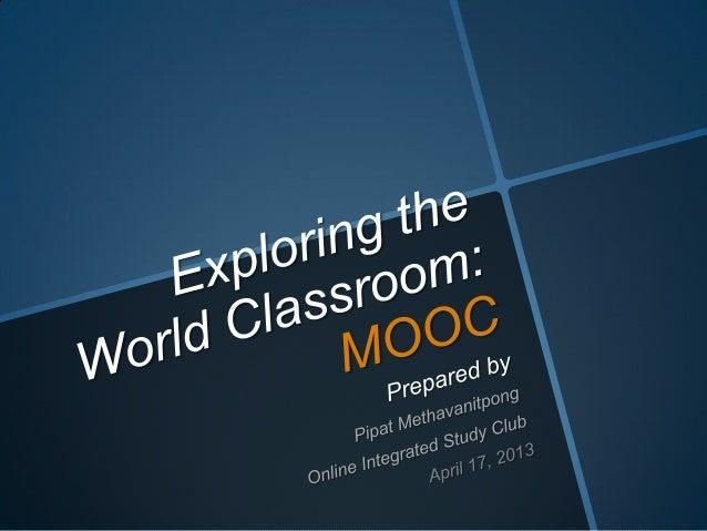 Exploring the World Classroom: MOOC